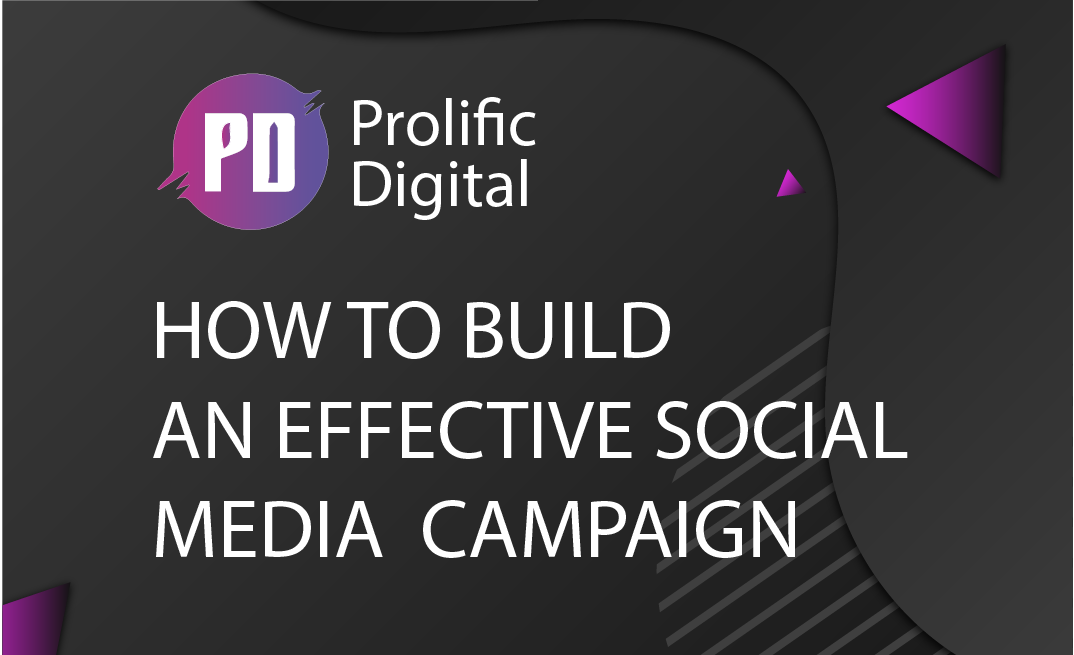 How to build an effective social media campaign