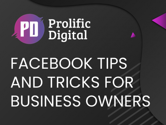 Facebook tips and tricks for business owners
